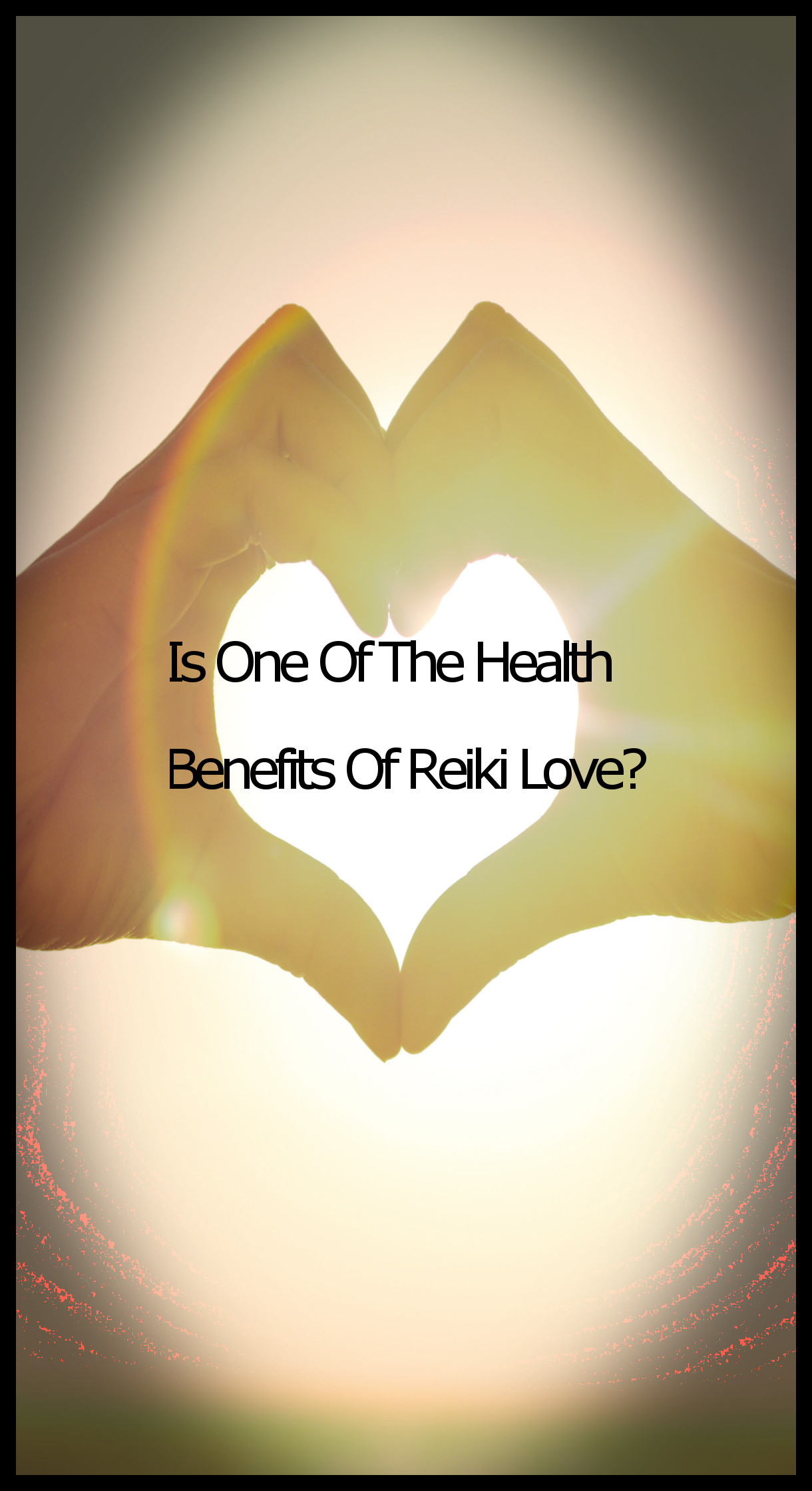 health benefits of reiki