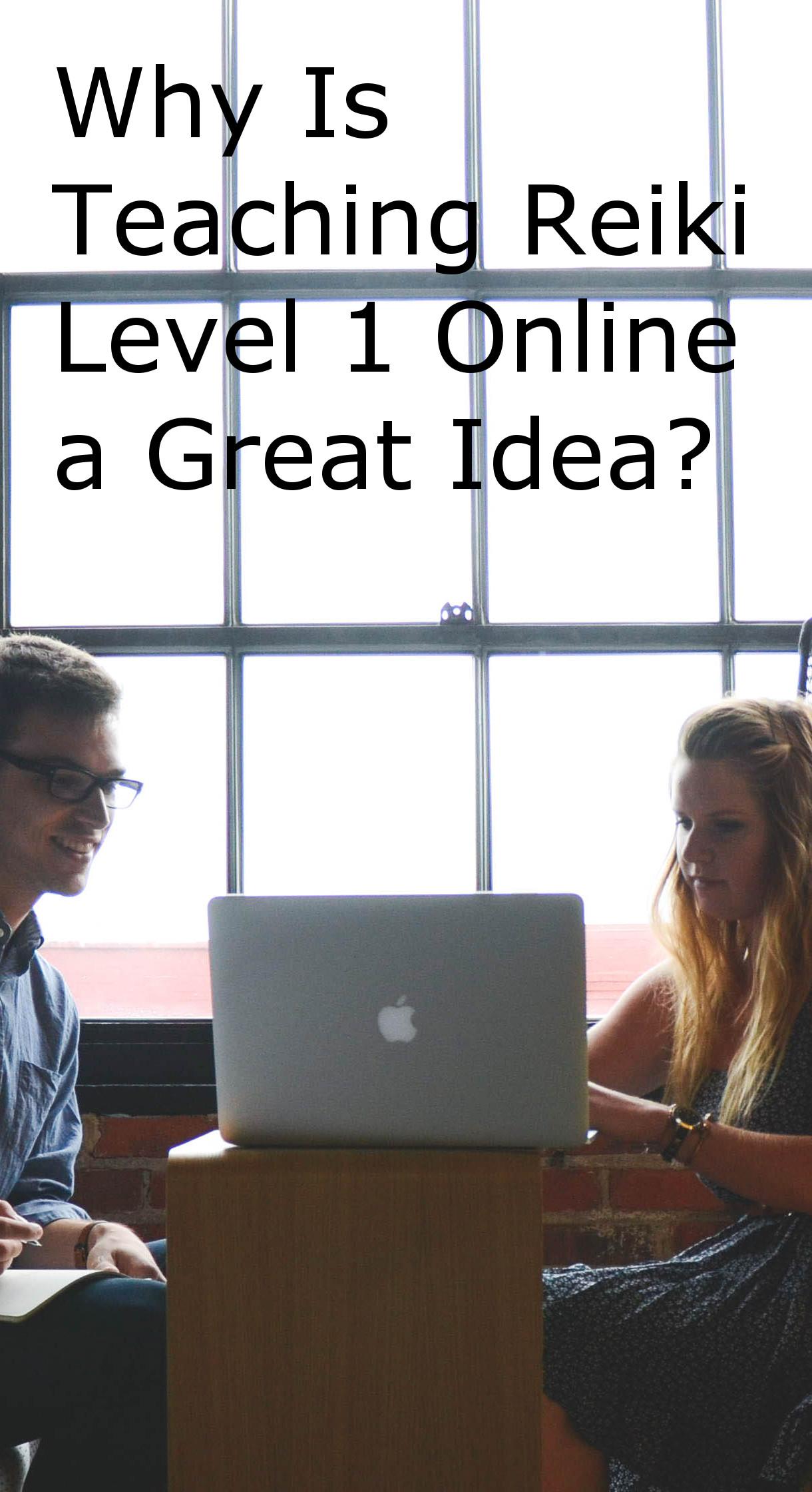Teaching Reiki Level 1 Online