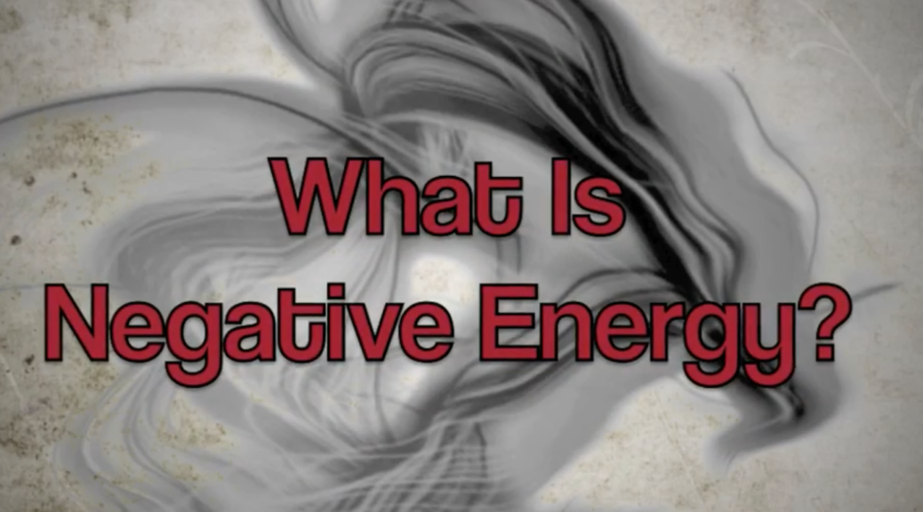 What Is Negative Energy? How Is It Created?