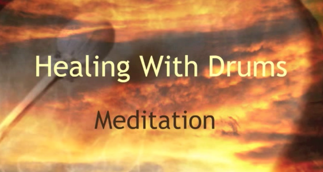 Healing With Meditation: A FREE Drum Meditation