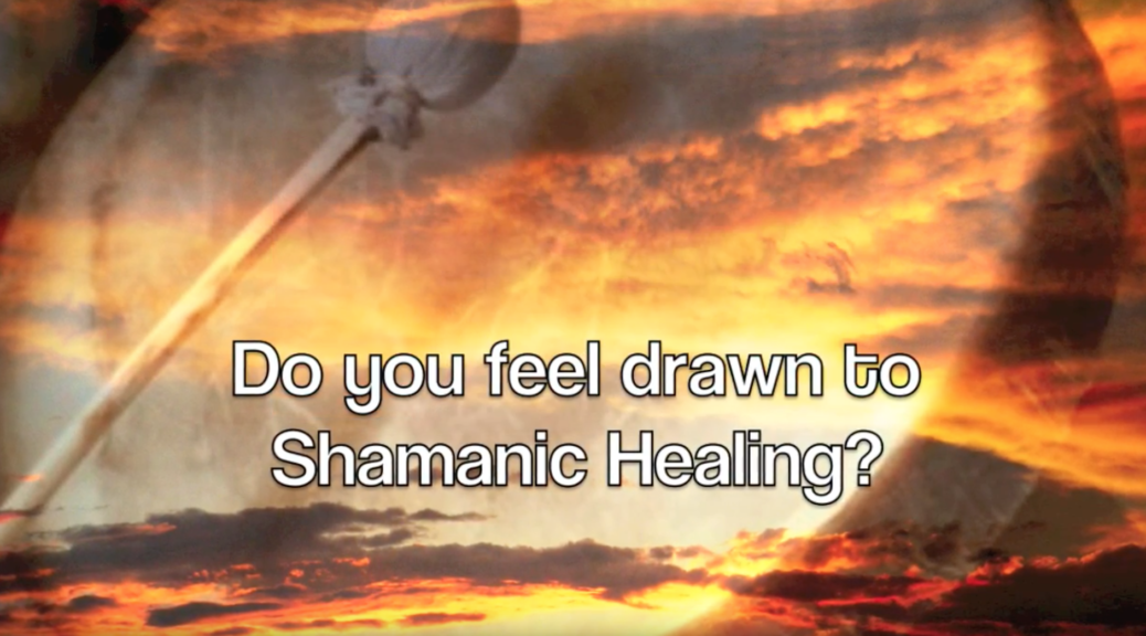 Shaman Healing: Shamanic Journey Mini Course