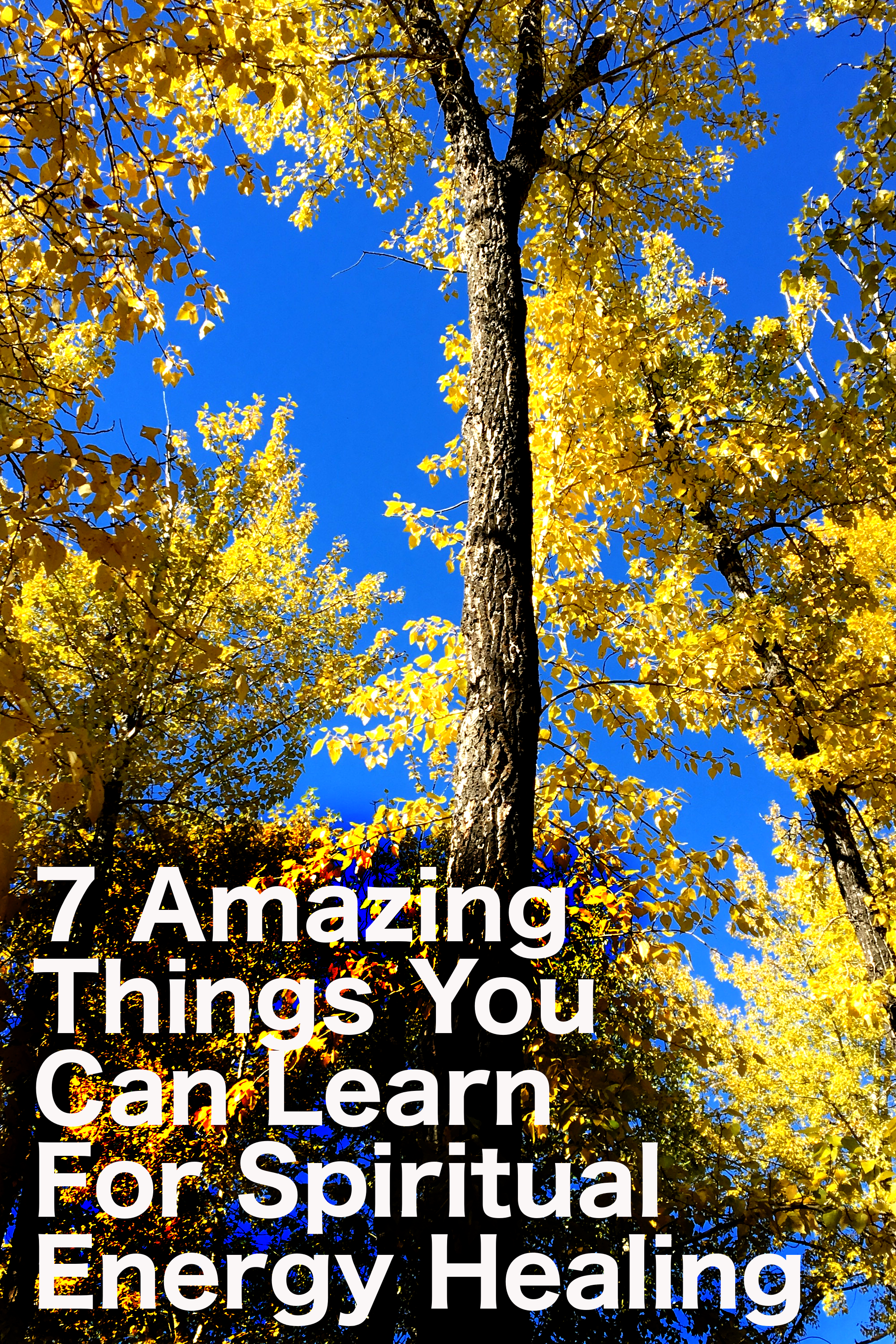 7 Amazing Things You Can Learn For Spiritual Energy Healing